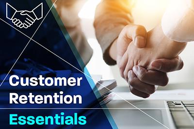 Customer Retention Essentials