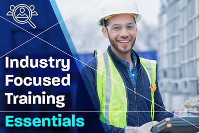 Industry Focused Training Essentials