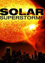 Solar Superstorms poster